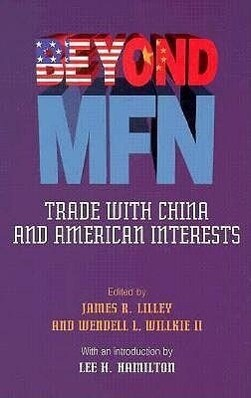 Beyond Mfn: Trade with China and American Interests als Taschenbuch