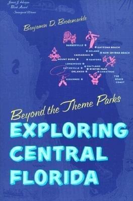 Beyond the Theme Parks: Exploring the Central Florida als Taschenbuch