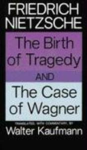 The Birth of Tragedy and the Case of Wagner als Taschenbuch