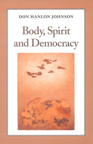 Body, Spirit, and Democracy als Taschenbuch