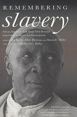Remembering Slavery: African Americans Talk about Their Personal Experiences of Slavery and Emancipation [With 2 60-Minute Cassettes] als Hörbuch