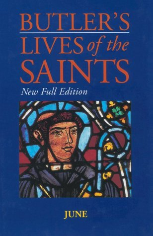 Butler's Lives of the Saints: June: New Full Edition als Buch