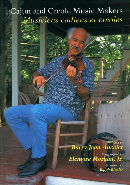 Cajun and Creole Music Makers: Musiciens Cadiens Et Creoles als Taschenbuch