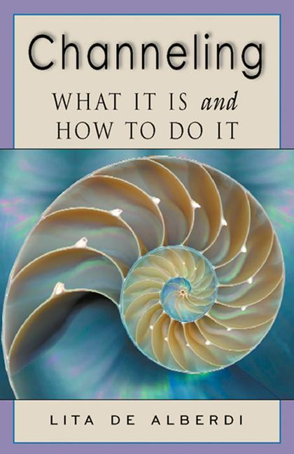 Channeling: What It is and How to Do It als Taschenbuch