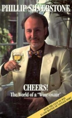 "Cheers!: The World of a ""Wine-Osaur"": Winning Diversions and Anecdotes from Radio and Television's Wine Guy als Taschenbuch"