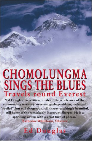 Chomolungma Sings the Blues: Travels Round Everest als Taschenbuch