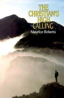 The Christian's High Calling als Taschenbuch