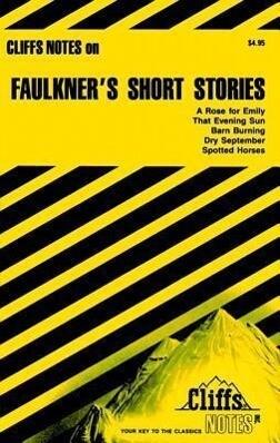 Cliffsnotes Faulkner's Short Stories als Taschenbuch