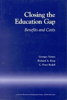 Closing the Education Gap: Benefits and Costs als Taschenbuch