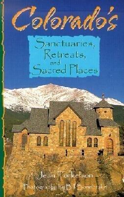 Colorado's Sanctuaries, Retreats, and Sacred Places als Taschenbuch