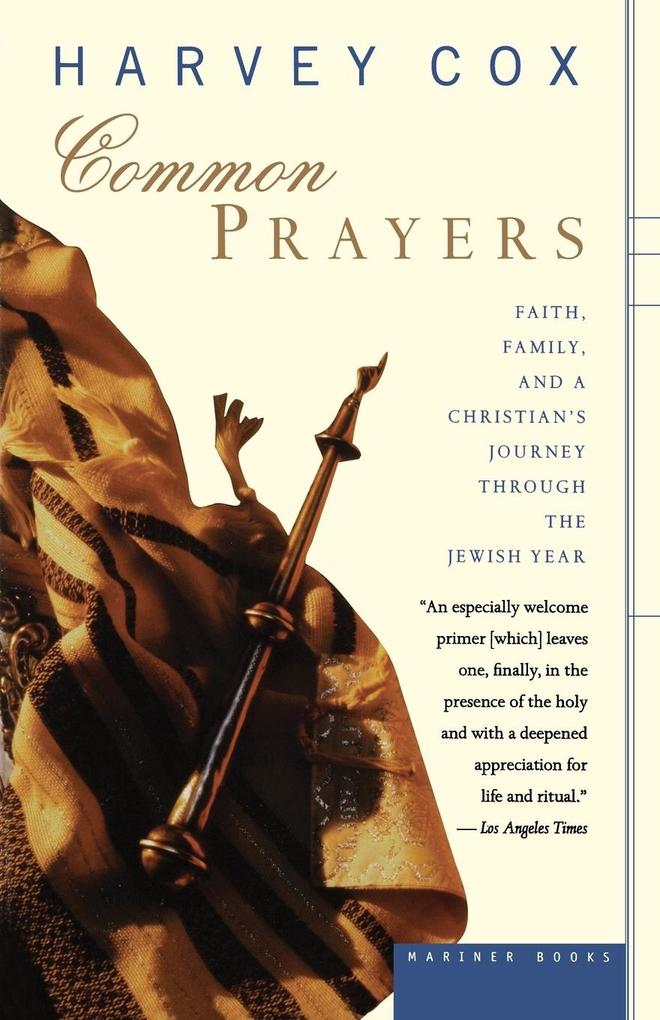 Common Prayers: Faith, Family, and a Christian's Journey Through the Jewish Year als Taschenbuch