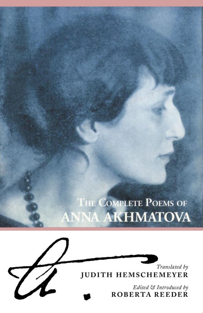 The Complete Poems of Anna Akhmatova als Taschenbuch