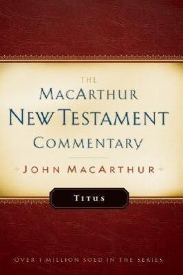 Titus MacArthur New Testament Commentary als Buch