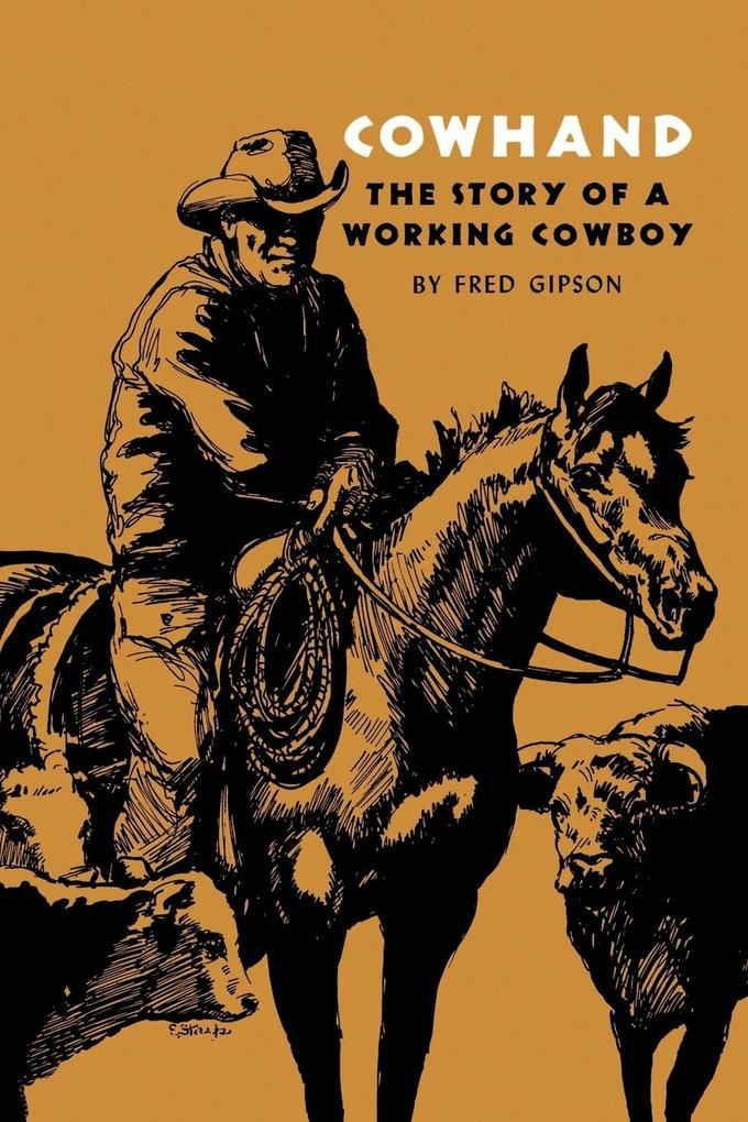 Cowhand: The Story of a Working Cowboy als Taschenbuch