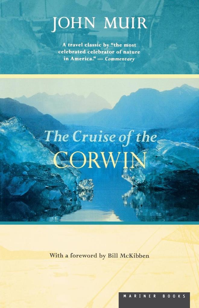 The Cruise of the Corwin: Journal of the Arctic Expedition of 1881 als Taschenbuch