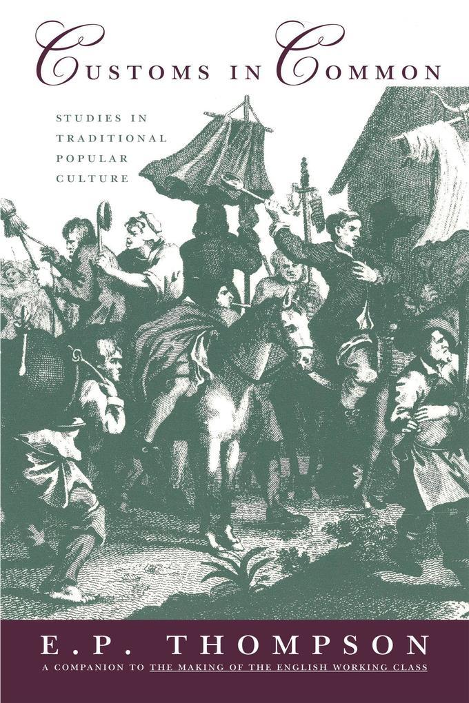 Customs in Common: Studies in Traditional Popular Culture als Taschenbuch