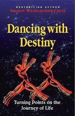 Dancing with Destiny: Turning Points on the Journey of Life als Taschenbuch