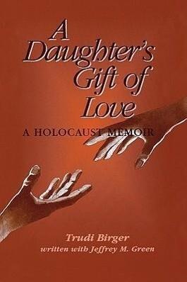 A Daughter's Gift of Love als Taschenbuch
