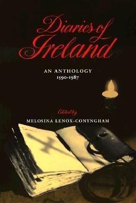 Diaries of Ireland: An Anthology 1590-1987 als Taschenbuch
