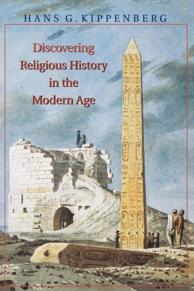 Discovering Religious History in the Modern Age als Taschenbuch