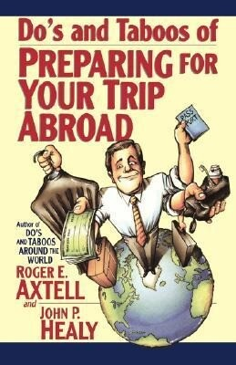 Do's and Taboos of Preparing for Your Trip Abroad als Taschenbuch