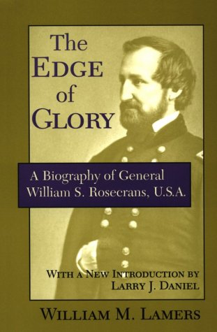 The Edge of Glory: A Biography of General William S. Rosecrans, U.S.A. als Taschenbuch