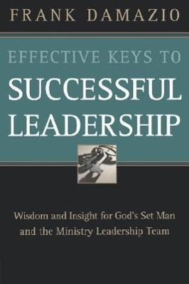 Effective Keys to Successful Leadership als Taschenbuch