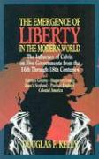 The Emergence of Liberty in the Modern World als Taschenbuch