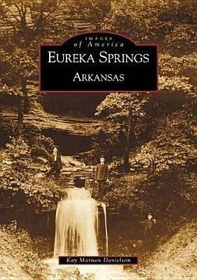 Eureka Springs, Arkansas als Taschenbuch