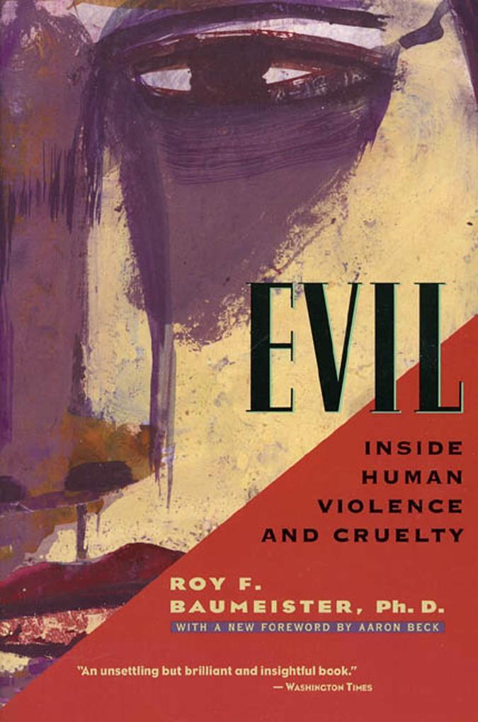 Evil: Inside Human Violence and Cruelty als Taschenbuch