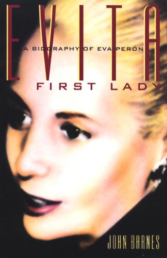 Evita, First Lady: A Biography of Evita Peron als Taschenbuch