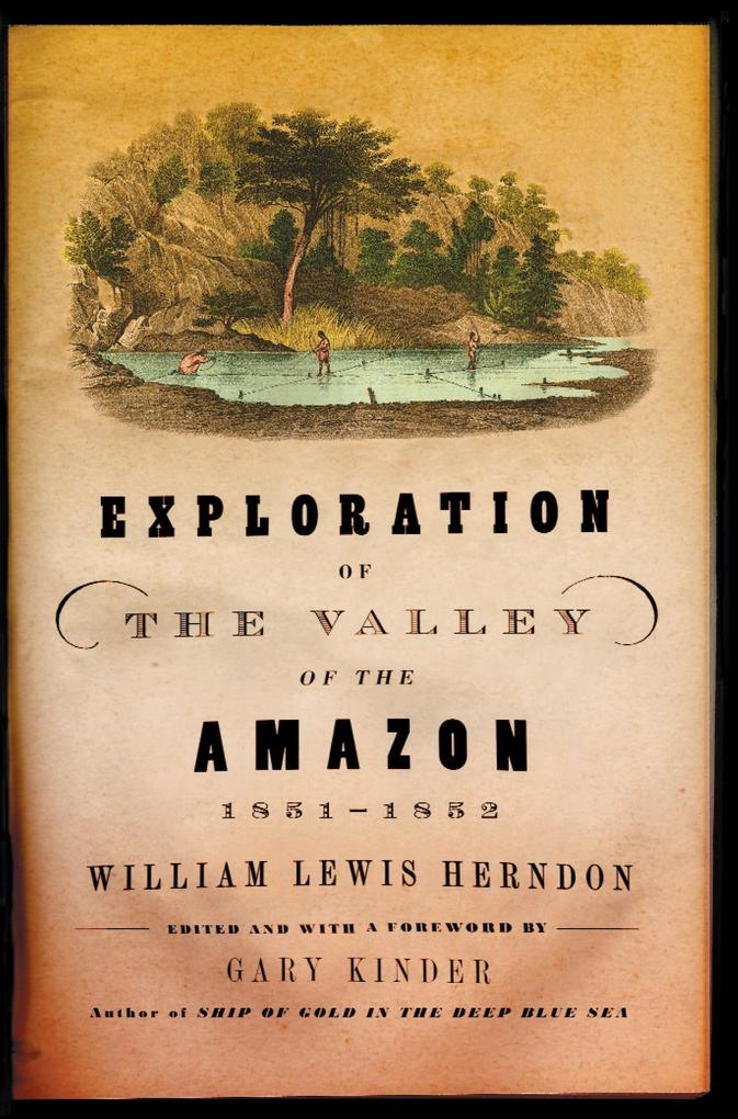 Exploration of the Valley of the Amazon, 1851-1852 als Taschenbuch