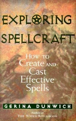 Exploring Spellcraft: How to Create and Cast Effective Spells als Taschenbuch