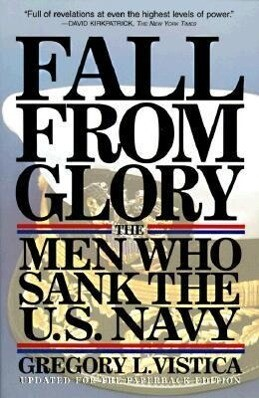 Fall from Glory: The Men Who Sank the U.S. Navy als Taschenbuch