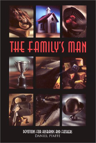 The Family's Man: Devotions for Men Who Love Their Families als Taschenbuch