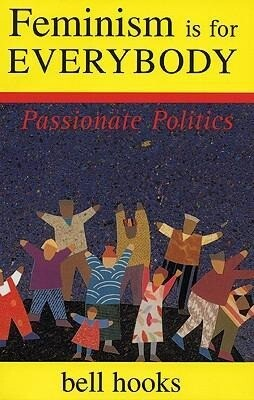 Feminism is for Everybody: Passionate Politics als Taschenbuch