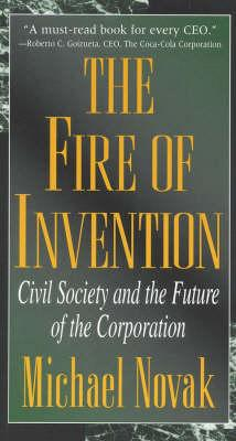 The Fire of Invention: Civil Society & the Future of the Corporation als Taschenbuch