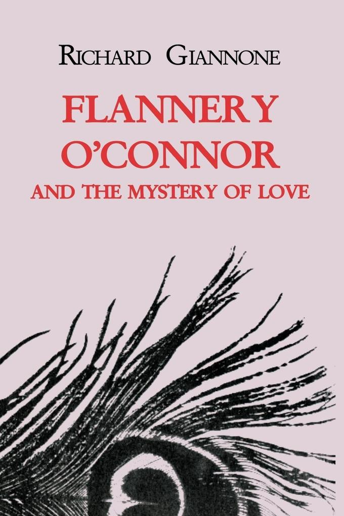 Flannery O'Connor and the Mystery of Love als Taschenbuch