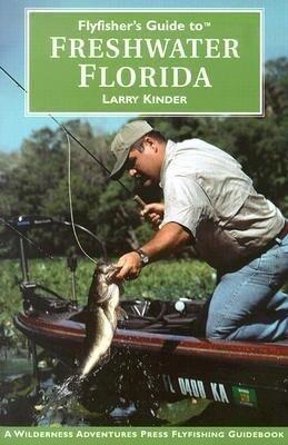 Flyfisher's Guide to Freshwater Florida als Taschenbuch