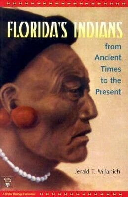 Florida's Indians from Ancient Times to the Present als Taschenbuch