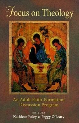 Focus on Theology: An Adult Faith-Formation Discussion Program als Taschenbuch