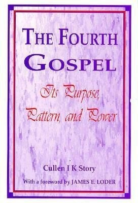 The Fourth Gospel, the Book of John: Its Purpose, Pattern, and Power als Taschenbuch
