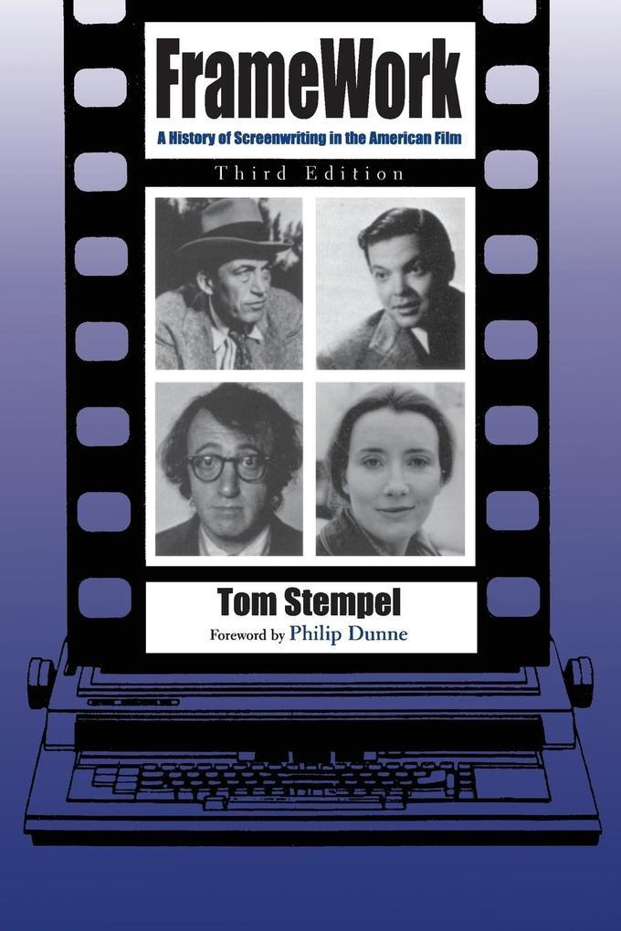 Framework: A History of Screenwriting in the American Film als Taschenbuch