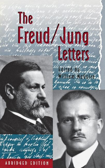 The Freud/Jung Letters: The Correspondence Between Sigmund Freud and C. G. Jung - Abridged Paperback Edition als Taschenbuch