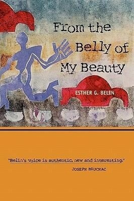 From the Belly of My Beauty: Poems als Taschenbuch