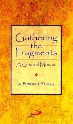 Gathering the Fragments: A Gospel Mosaic als Taschenbuch