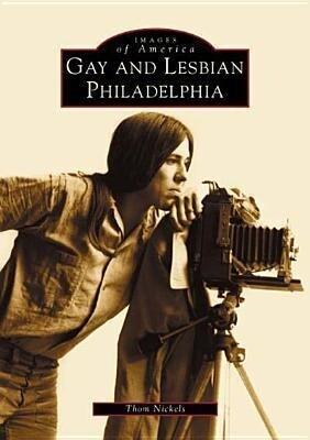 Gay and Lesbian Philadelphia als Taschenbuch