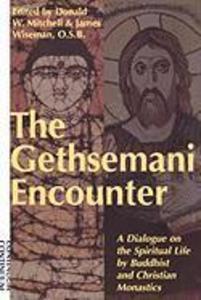 Gethsemani Encounter: A Dialogue on the Spiritual Life by Buddhist and Christian Monastics als Taschenbuch