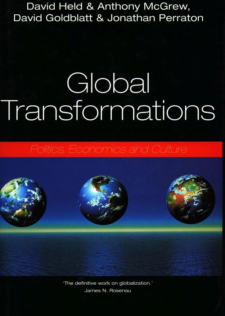 Global Transformations: Politics, Economics, and Culture als Taschenbuch