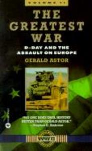 The Greatest War - Volume II: D-Day and the Assault on Europe als Taschenbuch